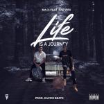 Ma X ft Kae Wax - Life is a Journey