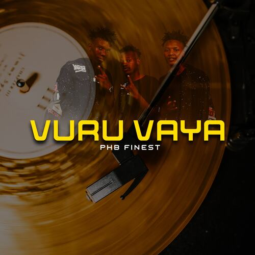 PHB Finest - Vuru Vaya