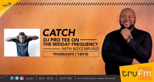 Pro-Tee - Tru Fm Thursday Mix (Mid-day Frequency)