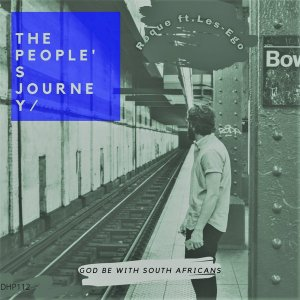 Roque ft Les-ego - The People's Journey