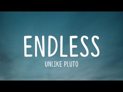 Unlike Pluto - Endless (Lyrics) - YouTube