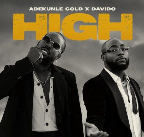 Adekunle Gold ft Davido - High