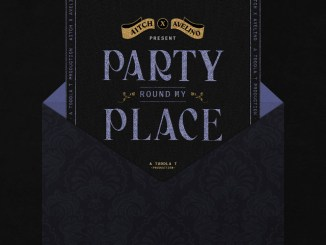 Aitch ft Avelino - Party Round My Place