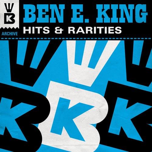 ALBUM: Ben E. King - Hits & Rarities