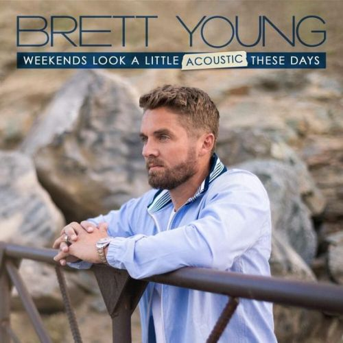 ALBUM: Brett Young - Weekends Look A Little Acoustic These Days