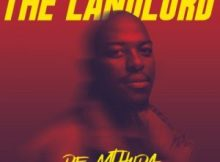 ALBUM: De Mthuda - The Landlord (Tracklist)