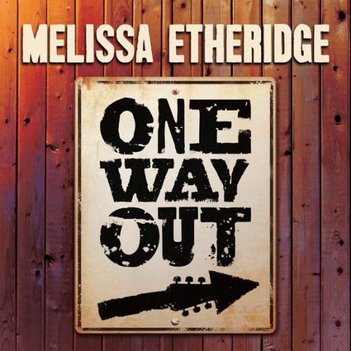 ALBUM: Melissa Etheridge - One Way Out