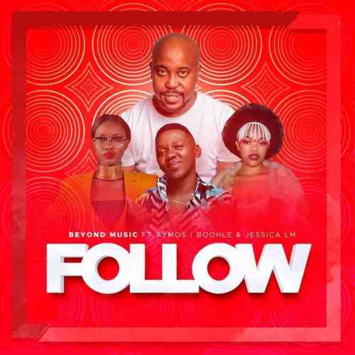 Beyond Music, Aymos, Boohle & Jessica LM - Follow
