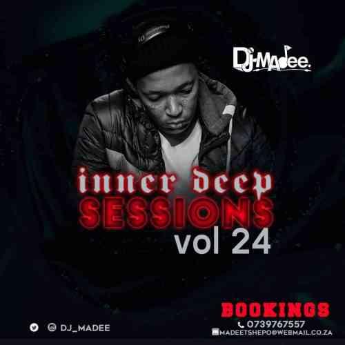 DJ Madee - Inner Deep Sessions Vol 24