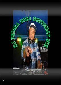DJ Phuma - 2021 Birthday Mix