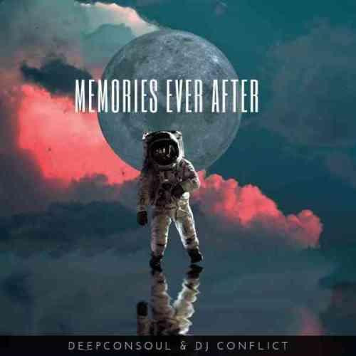EP: Deepconsoul - Memories Ever After