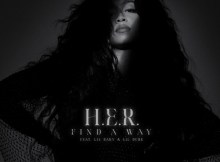 H.E.R. ft Lil Baby & Lil Durk - Find A Way