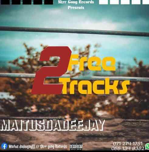Maitus Da Deejay - 2 Free Tracks