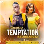 Quattro ft Amukies - Temptation (Original)