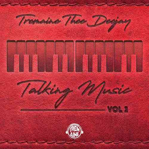 The Squad (Tremaine Thee Deejay) - Talking Music Vol.2 Mix
