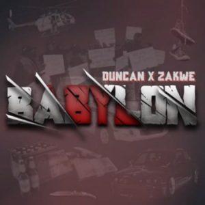 Zakwe & Duncan - Babylon