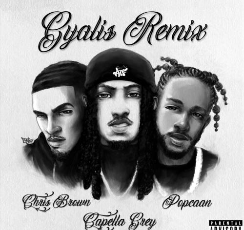 Capella Grey ft Chris Brown & Popcaan - Gyalis (remix)