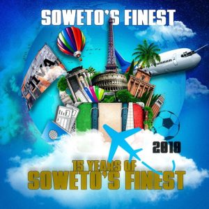 EP: Soweto's Finest - 15 Years Of Soweto's Finest