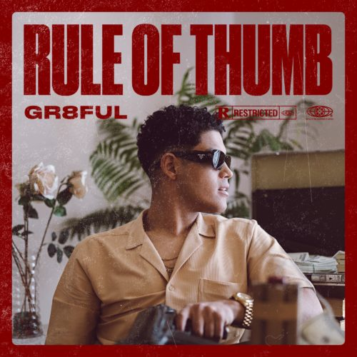 Gr8ful - Rule of Thumb
