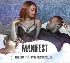 King Kaka ft Nviiri The Storyteller - Manifest