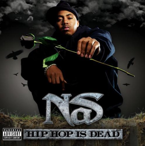 Nas - Hip-Hop Is Dead