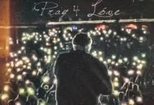 Photo of ALBUM: Rod Wave – Pray 4 Love