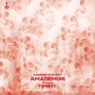 Cassper Nyovest ft Tweezy - Amademoni