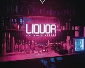 Photo of DJ Capital ft Malachi & Da L.E.S. – Liquor