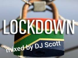 Photo of DJ Scott – Lockdown Mix