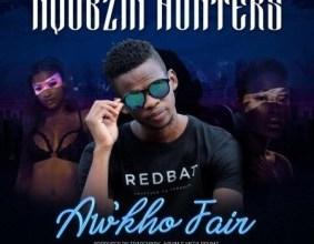 Photo of Nqubzin Hunters ft Trademark, Achim & Mega Drumz – Aw'kho Fair