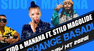 Sido & Manana ft Stilo Magolide - Change Basadi