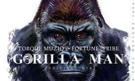 TorQue MuziQ & Fortune Tribe - Gorilla Man