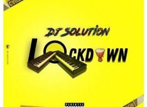 Photo of Dj Solution – Lock Down EP