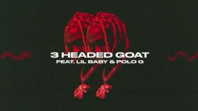 Photo of Lil Durk ft Lil Baby & Polo G – 3 Headed Goat