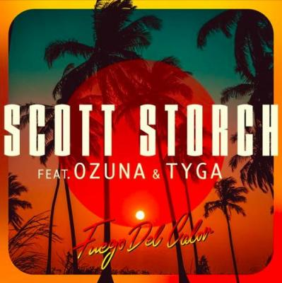 Scott Storch ft Ozuna & Tyga - Fuego Del Calor
