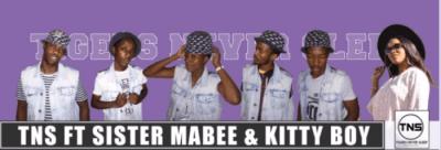 TNS ft Sister Mabee & kItty Boy - Ke Nale Modisa
