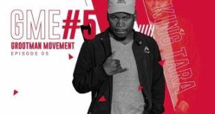 DJ King Tara - Grootman Movement Episode 5