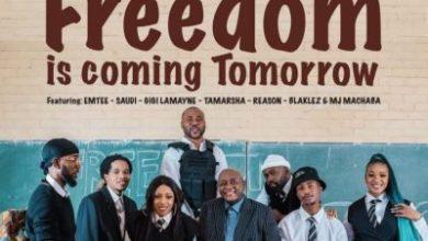 Photo of Dr Mbongeni Ngema – Freedom Is Coming Tomorrow (Remix)