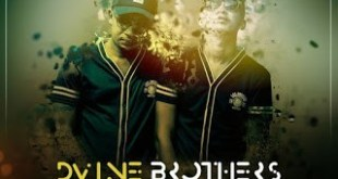 Dvine Brothers ft Brenden Praise - Keep On
