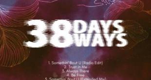 EP: BlaqKongo - 38 Days 38 Ways