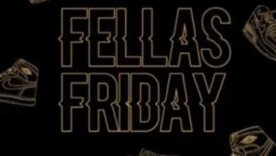 Photo of EP: Music Fellas – Fellas Friday (May Edition)