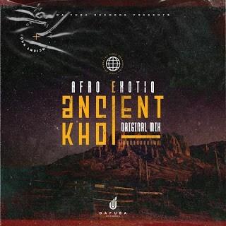 Afro Exotiq - Ancient Khoi (Original Mix)