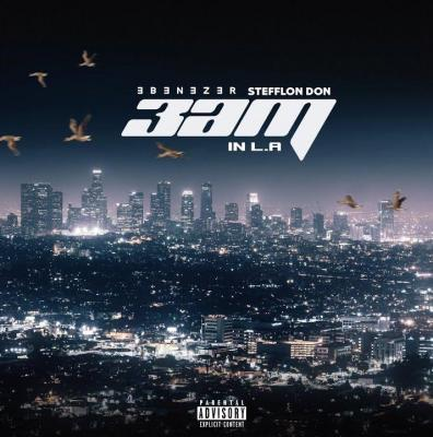 Ebenezer ft Stefflon Don - 3AM In LA
