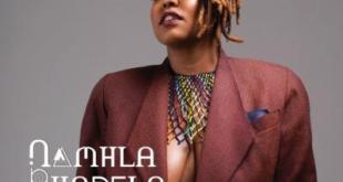 EP: Namhla Bhadela - It's Namhla