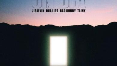 Photo of J Balvin, Dua Lipa, Bad Bunny & Tainy – UN DIA (ONE DAY)