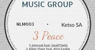 KetsoSA & Afro Exotiq - Killer Floor