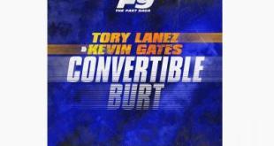 Tory Lanez & Kevin Gates - Convertible Burt