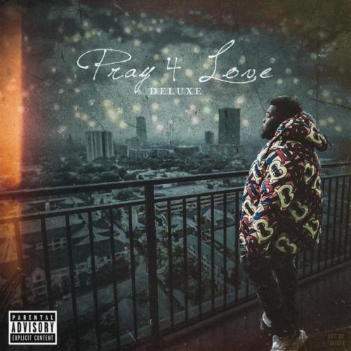 ALBUM: Rod Wave - Pray 4 Love Deluxe