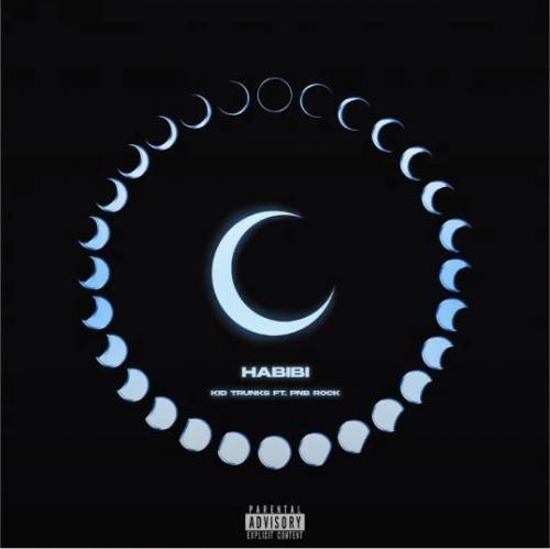 Kid Trunks ft PnB Rock - Habibi (Remix)