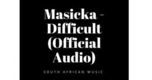 Masicka - Difficult